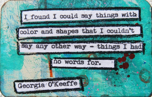 georgia okeefe quote